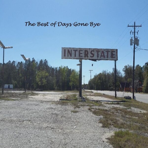 Cover art for The Best of Days Gone Bye